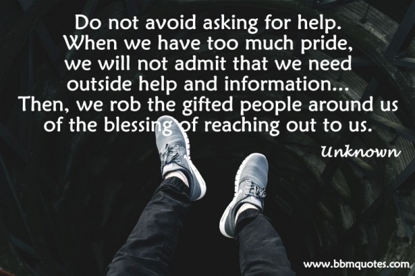 Unknown Do Not Avoid Asking For Help Bbm Quotes